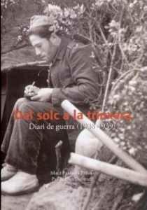 Del solc a la trinxera. Diari de guerra (1938-1939)