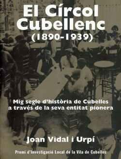 El Círcol Cubellenc (1890-1939)