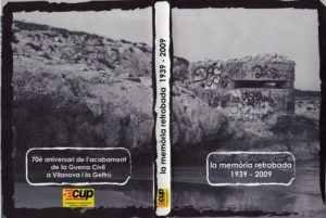 La memòria retrobada. 70è aniversari de l'acabament de la Guerra Civil a Vilanova i la Geltrú