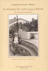 La guerra de 1936-1939 a Sitges. Un dietari personal