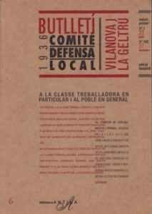 El Full, exemple de premsa en temps de Guerra. Butlletí Comitè Defensa Local 1936